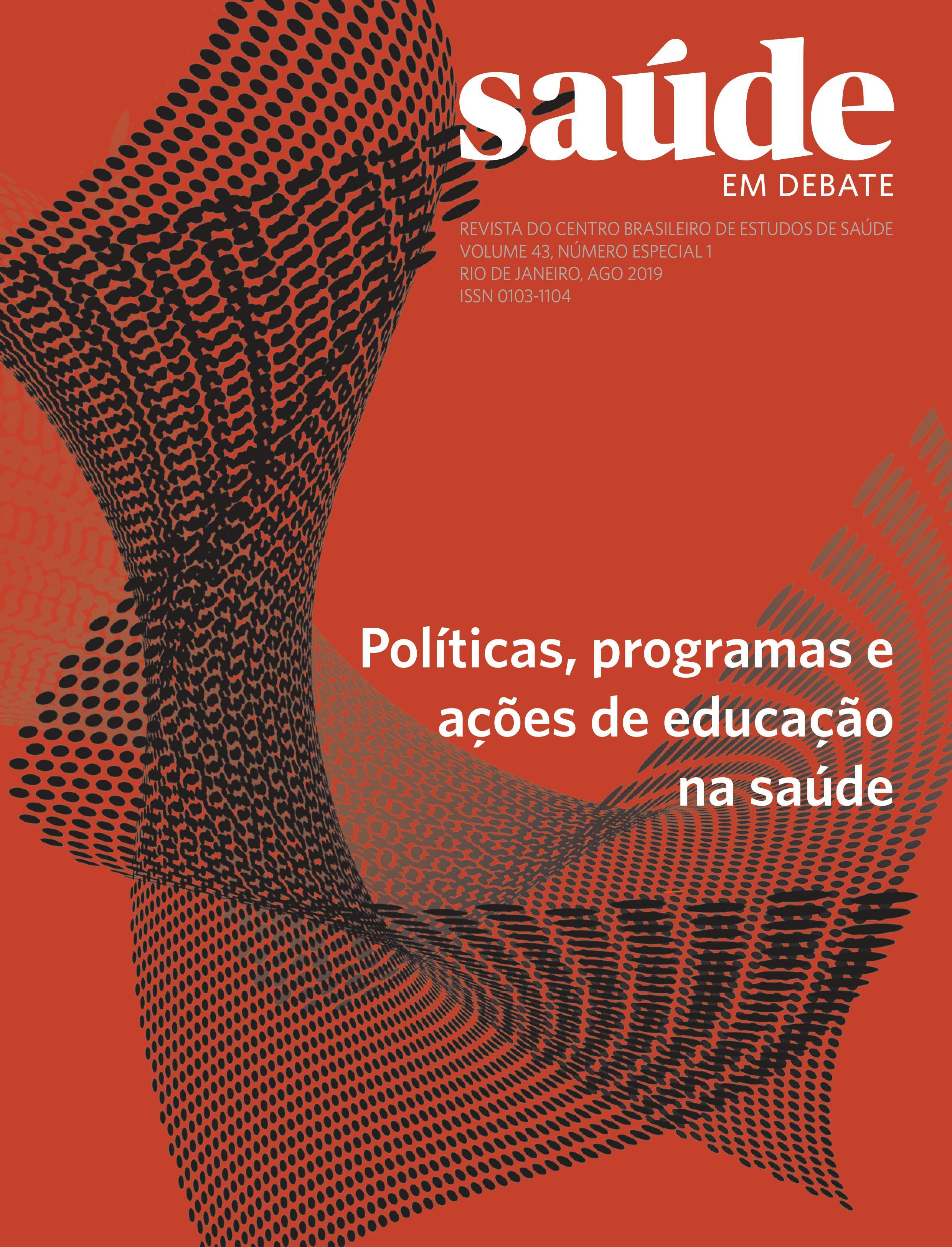 Visualizar v. 43 n. Especial 1 (2019): Políticas, programas e ações de educação na saúde
